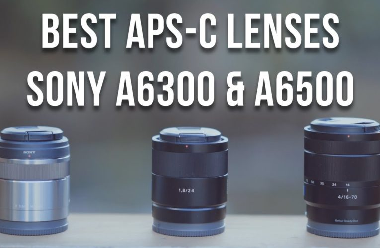 Best Lens For Sony A6300