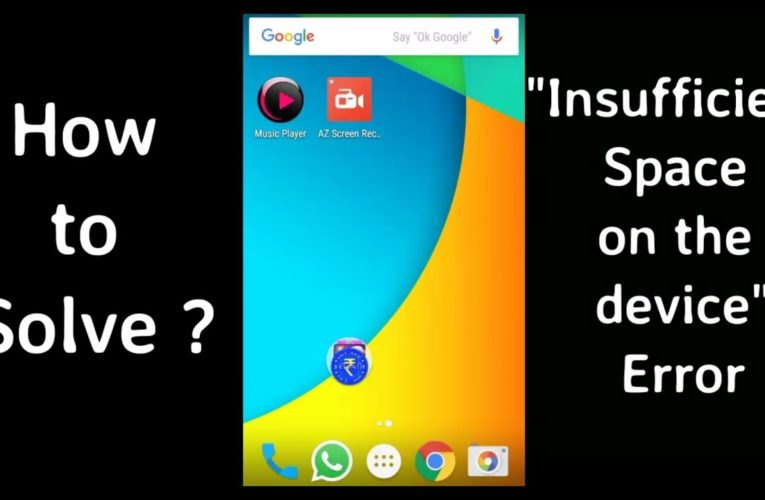 How to Fix Insufficient Storage Available Error in Android Phone