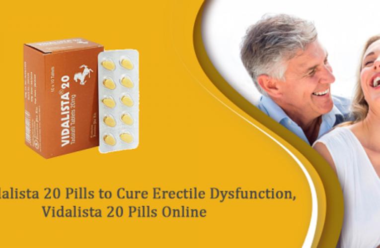 Vidalista 20 – Cure ED With Vidalista (Tadalafil)