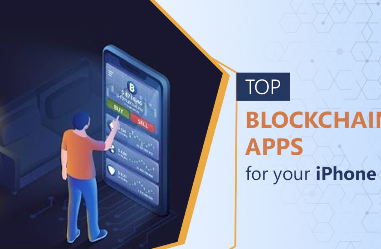 Top Blockchain Apps For Your iPhone