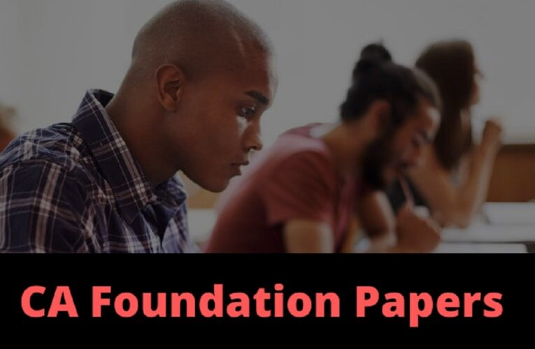 CA Foundation Papers- Download All Previous Year Paper, MTP, RTP,