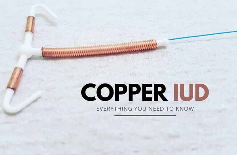 Copper IUD: Everything You Need To Know