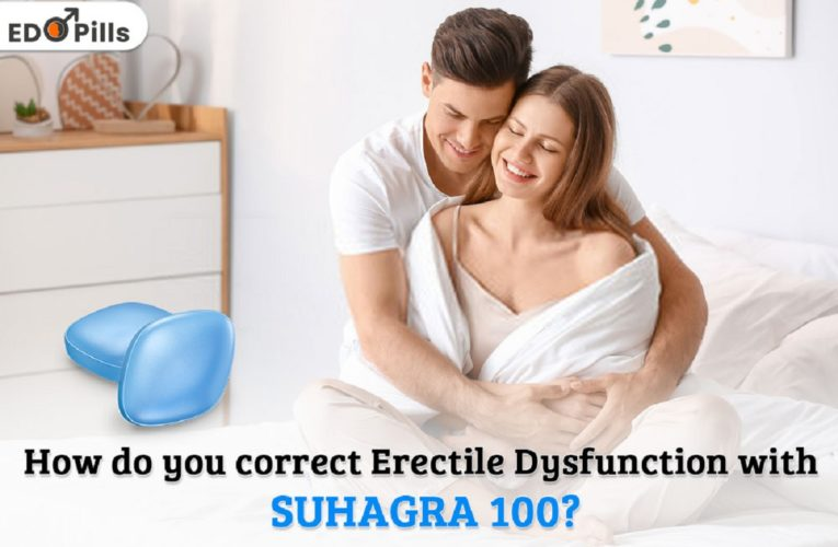 How Do You Correct Erectile Dysfunction with Suhagra 100?