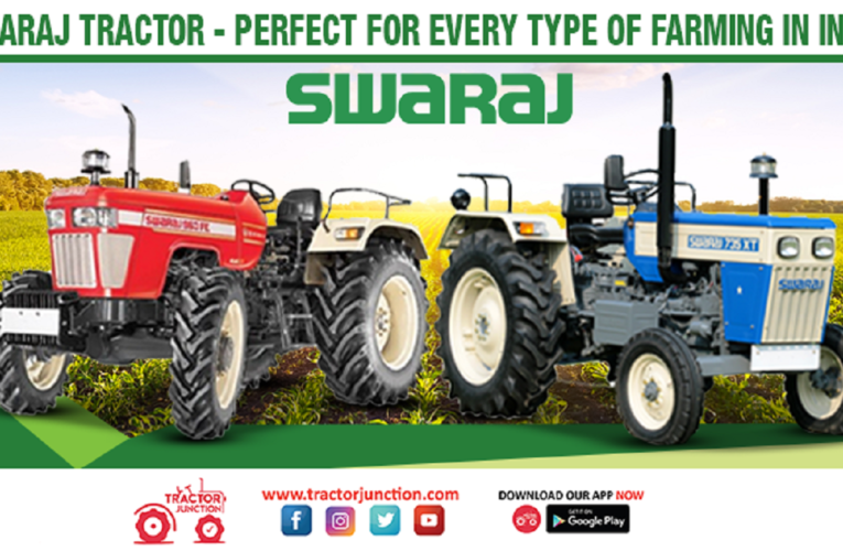 Swaraj Tractor – Perfect For Every Type of Farming in India
