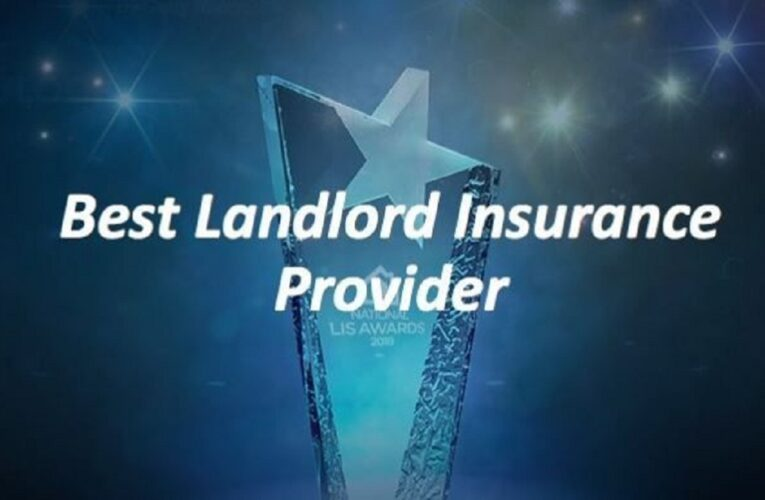 Having the Best Landlord Insurance – Ensures Your Property For The Better