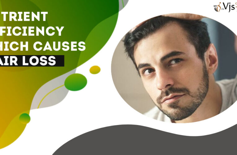 Which Nutrient Deficiencies are known for Causing Hair Loss Problems?